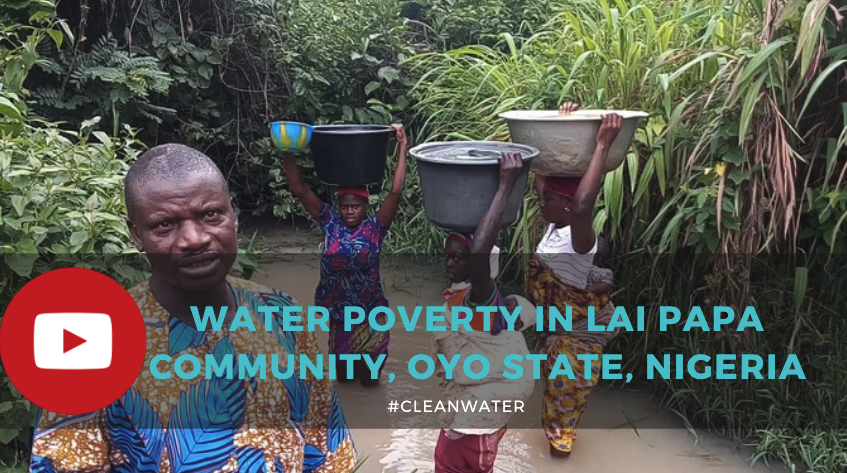 #WaterPoverty in Lai Papa Community in Oyo state, Nigeria
